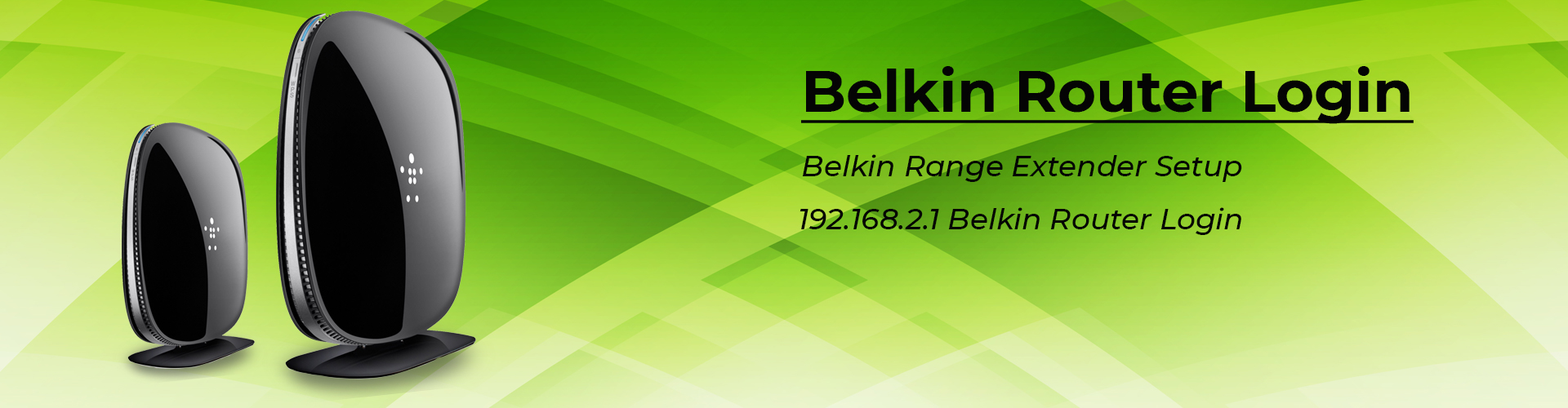 HOW TO UPDATE MY BELKIN ROUTER